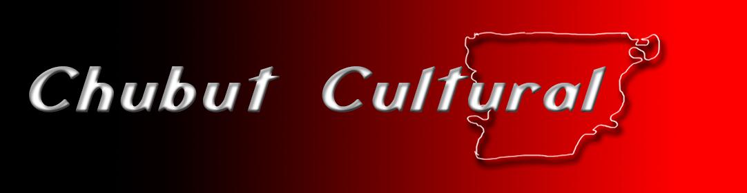 Chubut Cultural